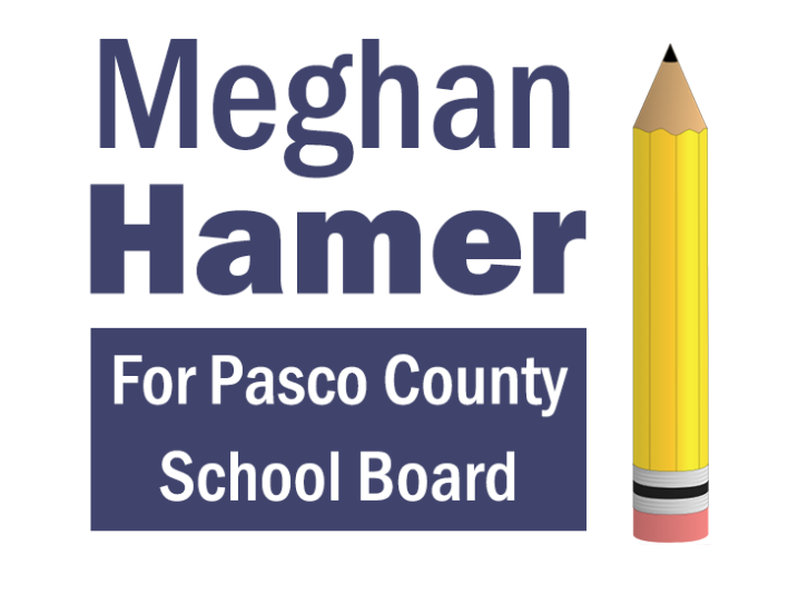 Meghan Hamer For Pasco County School Board, District 3